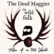 The Wild Folk [Explicit]