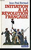 Initiation à la Révolution française