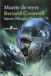 Muerte de Reyes VI. Sajones, vinkingos y normandos (Pocket edhasa, Band 505)