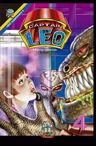 Capitán Leo-Capítulo 4-El rescate de Maris: +Bioencarte (Cómic Capitán Leo) por Bertha Fernandini León