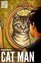 Cat Man (Kindle Single)  (A Short Story)