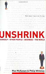 Unshrink: Yourself, Other People, Business, the World by Max McKeown (2002-12-30)