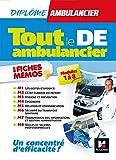 Tout le DE - Ambulancier - modules 1 à 8 en fiches mémos - DEA - Révision...
