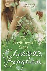 The Nightingale Sings: The Nightingale Series Book 2 Paperback