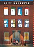 Hold Fast by Balliett, Blue (2013) Hardcover