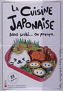 La Cuisine Japonaise : sans sushi… ou presque Edition simple One-shot
