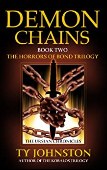Demon Chains: Book II of The Horrors of Bond Trilogy by [Johnston, Ty]