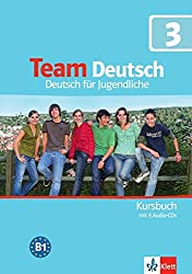 Team Deutsch: Kursbuch 3 MIT 2 Audio-Cds