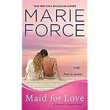 Maid for Love (Gansett Island, Band 1)