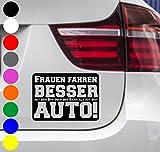 wDesigns Autoaufkleber FRAUEN FAHREN BESSER AUTO! Tuning Aufkleber Sticker Sprüche BMW