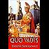 Quo Vadis ? (Edition Intégrale - Version Entièrement Illustrée)