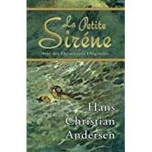La Petite Siréne (Avec des Illustrations Originales)