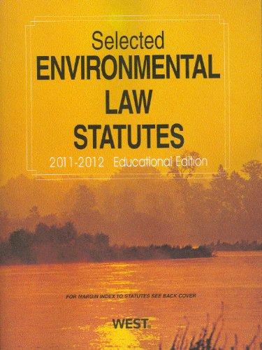 selected-environmental-law-statutes-2011-2012-educational-edition