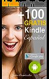 Cómo descargar GRATIS más de 100 Libros Kindle en español todos los días: Descubre las promociones en español en Amazon Kindle (Spanish Edition)