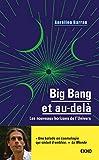Big Bang et au-delà - Les nouveaux horizons de l'Univers (EKHO) - Format Kindle - 9782100792733 - 5,99 €