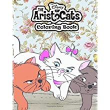 Disney The Aristocats Coloring Book: The Aristocats Coloring Book having beautiful collections of aristocats animated movie characters. (Paperback)