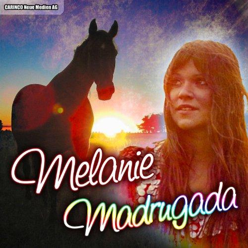 Melanie - Madrugada