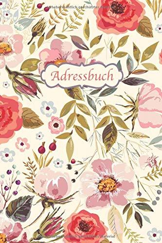 Adressbuch: Kontaktbuch für alle Adressen, Telefonnnummern, Mailadressen mit Geburtstagskalender | Vintage-Blumen Design