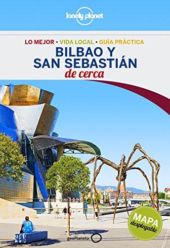Bilbao y San Sebastián De cerca 1 (Guías De cerca Lonely Planet) por Stuart Butler