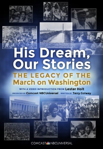 his-dream-our-stories-enhanced-edition-the-legacy-of-the-march-on-washington