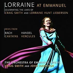 Lorraine at Emmanuel: Bach Cantatas / Handel Arias