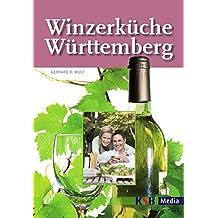 Winzerküche Württemberg