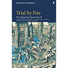 Hundred Years War Vol 2: Trial By Fire: Trial by Fire v. 2