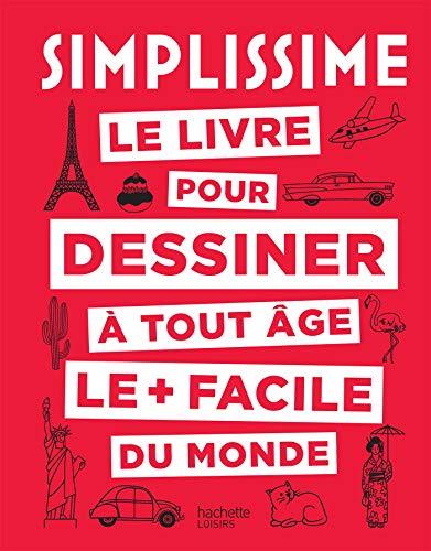 Simplissime le livre pour dessiner à tout âge le + facile du monde par  Marie-Paule Jaulme