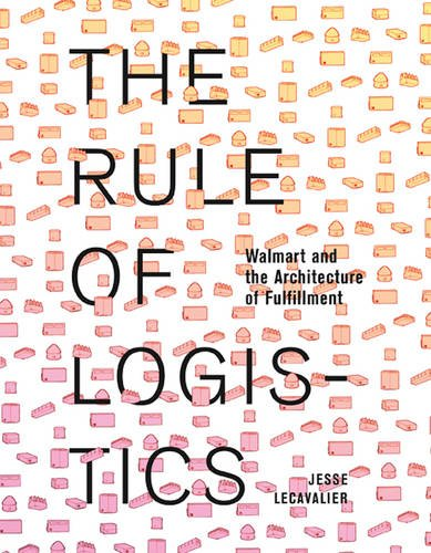 the-rule-of-logistics-walmart-and-the-architecture-of-fulfillment