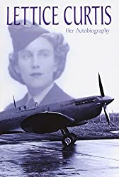 Lettice Curtis - Her Autobiography