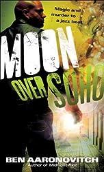 (Moon Over Soho) By Aaronovitch, Ben (Author) mass_market on (03 , 2011)