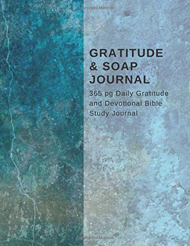 Gratitude Soap Journal 365 pg Daily Gratitude and Devotional Bible Study Journal: Bible Daily Gratitude Journal