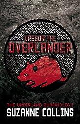 Gregor the Overlander (The Underland Chronicles Book 1)