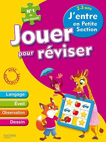 Jouer pour réviser - J'entre en Petite Section 2-3ans - Cahier de vacances par Collectif