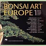 Bonsai Art Europe: No. 1 (Gardening & Landscape Art)