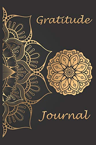 Gratitude Journal: Daily Gratitude Journal for Women and Men, Good Days Start With Gratitude