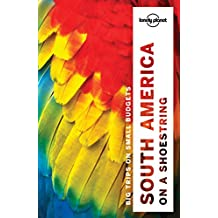 South America on a Shoestring Guide (Country Regional Guides)