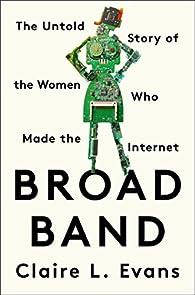 Broad Band par Claire L. Evans