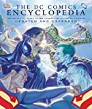 [(The 'DC Comics' Encyclopedia : The Definitive Guide to the Characters of the DC Universe)] [By (author) Daniel Wallace ] published on (October, 2008)