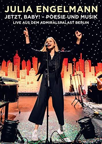 Jetzt, Baby! - Poesie und Musik - Live aus dem Admiralspalast Berlin
