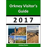 Orkney Visitor's Guide 2017 [Travel Series] (English Edition)