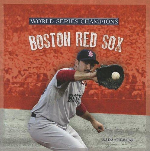 Boston Red Sox (World Series Champions) por Sara Gilbert