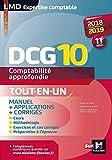 DCG 10 - Comptabilité approfondie - 2018-2019 - Tout en un - 11e édition...