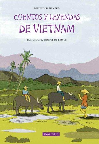 Descargar Libro Cuentos Y Leyendas De Vietnam de Baptiste Condominas