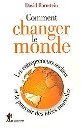Comment changer le monde