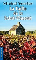 La Taille de la Saint-Vincent (Terre de poche t. 80)