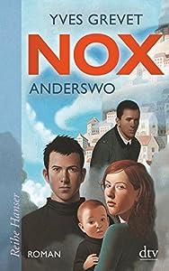 Grevet, Yves: NOX. Anderswo