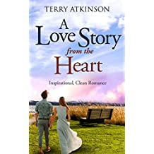 A Love Story from the Heart: Sweet, Clean Romance (English Edition)