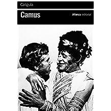 Calígula (El Libro De Bolsillo - Bibliotecas De Autor - Biblioteca Camus nº 3447)