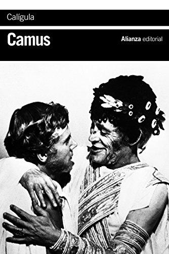 Calígula (El Libro De Bolsillo - Bibliotecas De Autor - Biblioteca Camus nº 3447) por Albert Camus